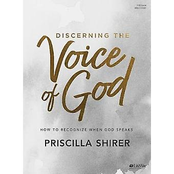 Discerning the Voice of God - Bible Study Book - How to Recognize When