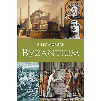 Byzantium by Giles Morgan - 9781904048831 Book
