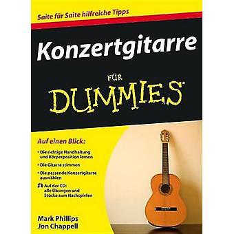 Konzertgitarre Fur Dummies - Eubersetzung aus dem Amerikanischen von A