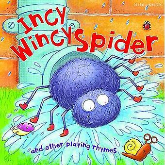 Incy Wincy Spider by Belinda Gallagher - 9781782094371 Book