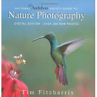 National Audubon Society Guide to Nature Photography (National Audubon Society Guide)