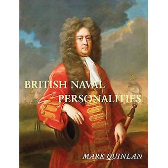British Naval Personalties by Quinlan & Mark