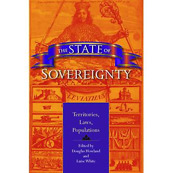 The State of Sovereignty Territories Laws Populations by Howland & Douglas