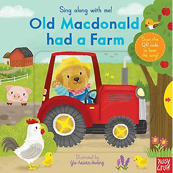 Sing Along With Me! Old MacDonald Had a Farm (Board book) by Nosy Crow
