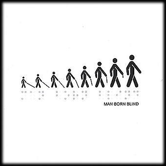 Man född Blind - mannen född Blind [CD] USA import