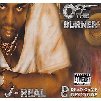 J-Real - Off the Burner [CD] USA import