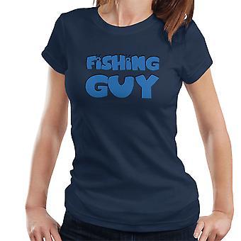 Familie Kerl Guy Logo Damen T-Shirt Angeln