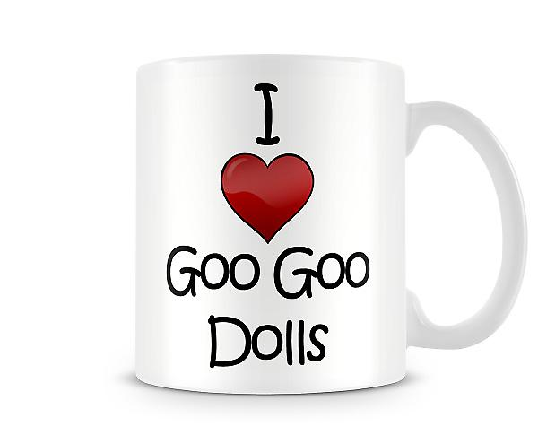 I Love Goo Goo Dolls Printed Mug