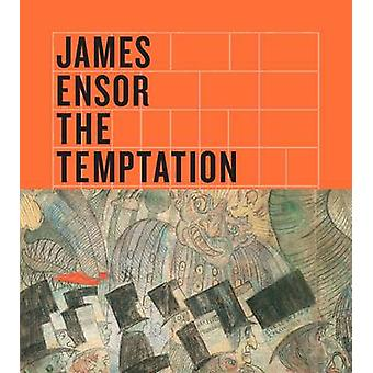 James Ensor - The Temptation of Saint Anthony by Susan Marie Canning -