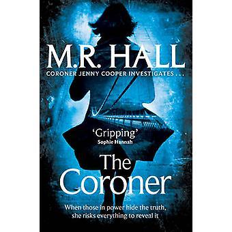 The Coroner (Unabridged) by M. R. Hall - 9780330458368 Book