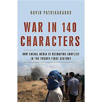 War In 140 Characters Hb - 9780465096145 Book