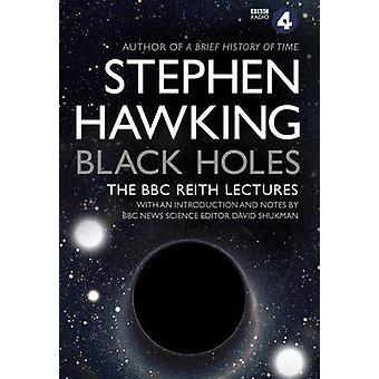 ブラック ホール - スティーヴン ・ ホーキング Reith 講義 - 9780857503572 Bo