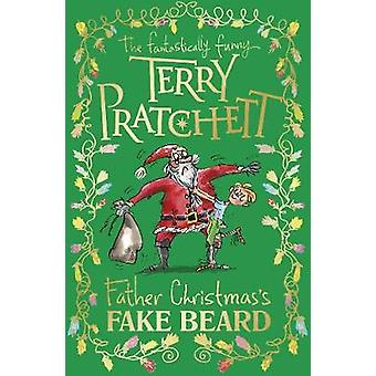 Father Christmas's Fake Beard by Terry Pratchett - 9780857535504 Book