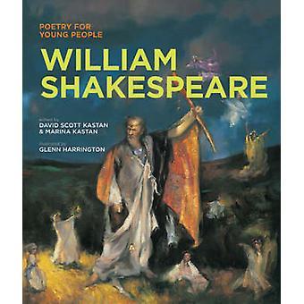 William Shakespeare by David Scott Kastan - Marina Kastan - Glenn Har