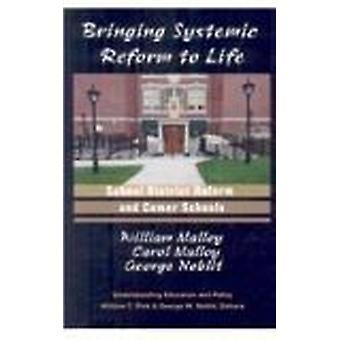 Att systematisk Reform till liv - School District Reform och Comer Sc