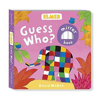 Elmer - Guess Who? door David McKee - 9781783444977 boek