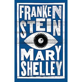 Frankenstein (kommenterad utgåva) av Mary Wollstonecraft Shelley - 978