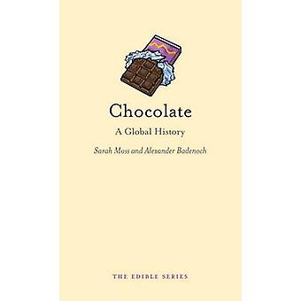 Chocolate - A Global History by Sarah Moss - Alexander Badenoch - 9781