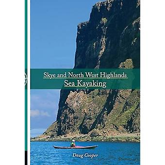 Skye and North West Highlands Sea Kayaking by Doug Cooper - 978190609