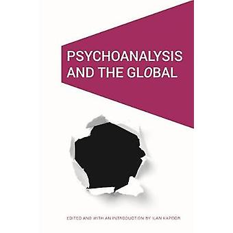 Psychoanalysis and the GlObal by Psychoanalysis and the GlObal - 9781