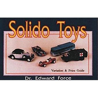 Solido Toys by Edward Force - 9780887405327 Book