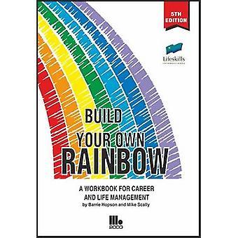 Bygga din egen Rainbow - en arbetsbok för karriär och liv Management (5t