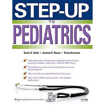 Step-up to Pediatrics by Samir S. Shah - Brian Alverson - Jeanine Ron