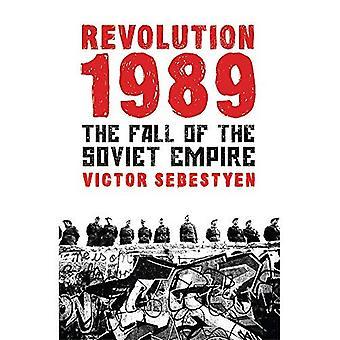 Révolution de 1989: La chute de l'Empire soviétique