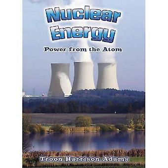 Kernenergie: Vermogen van het Atoom