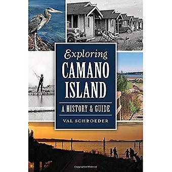 Utforska Camano Island: En historia & Guide