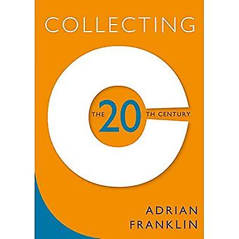 Collecting the 20th Century