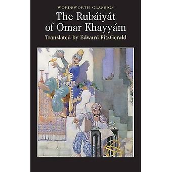 The Rubaiyat (Wordsworth Classics)