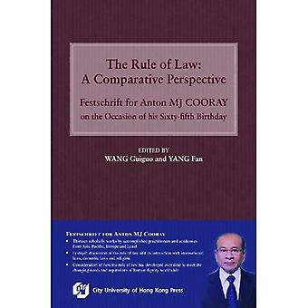 The Rule of Law: A Comparative Perspective: Festschrift for Anton MJ Cooray on the Occasion of his Sixty-fifth...