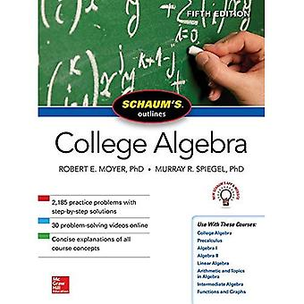 Schaum's Outline of College� Algebra, Fifth Edition