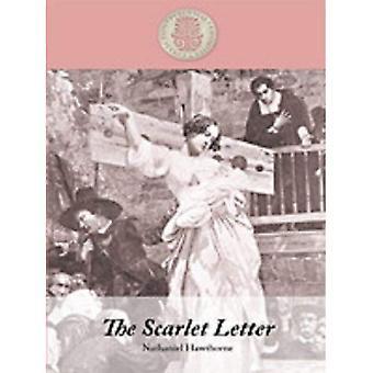 La lettre écarlate (Kennebec grande impression éternels favoris Collection)
