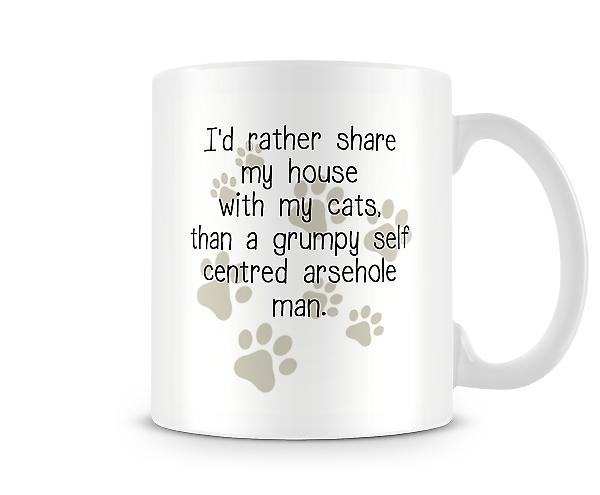Decorative Writing Rather Share My House With My Cats Mug