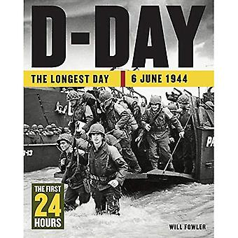 D-Day: The First 24 Hours (24 Hours)