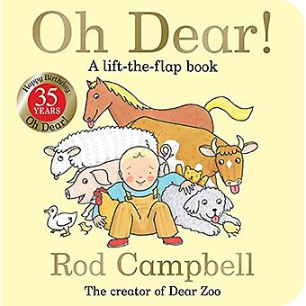 Oh Dear! 35th Anniversary Edition by Rod Campbell - 9781509870325 Book