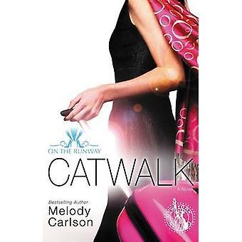 Catwalk by Carlson & Melody