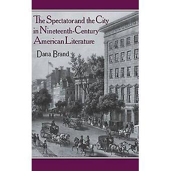観客とブランド ・ ダナによって 19 世紀アメリカ文学の都市