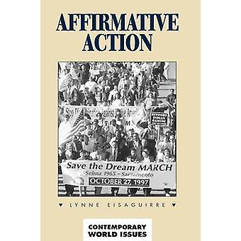 Affirmative Action A Reference Handbook by Eisaguirre & Lynne