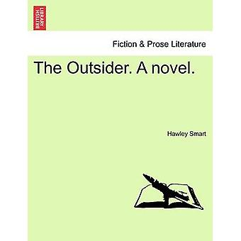 The Outsider. A novel. by Smart & Hawley
