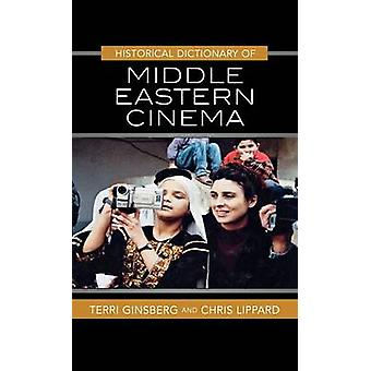 Historical Dictionary of Middle Eastern Cinema by Ginsberg & Terri