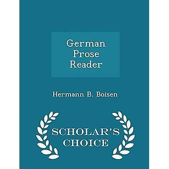 German Prose Reader  Scholars Choice Edition by Boisen & Hermann B.