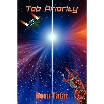 Top Priority A Science Fiction Novel by Tatar & Doru