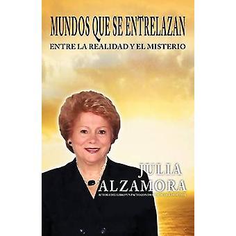 Mundos Que Se Entrelazan door Alzamora & Julia