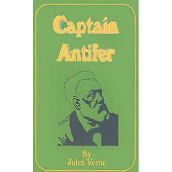 Kapitein Antifer door Verne & Jules