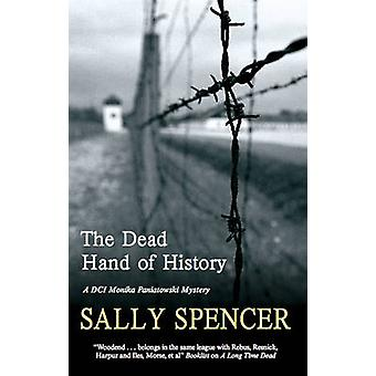 Dead Hand of History by Spencer & Sally