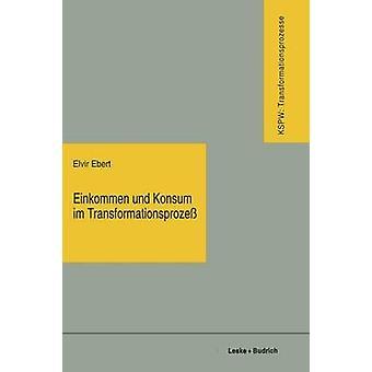 Revenu par habitant Und Konsum Im Transformationsprozess Vom Plan Zum Markt Vom Mangel Zum Uberfluss par Ebert & Elvir