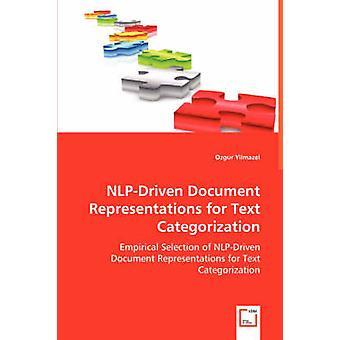NLPDriven Document representaties voor tekst categorisering door Yilmazel & Ozgur